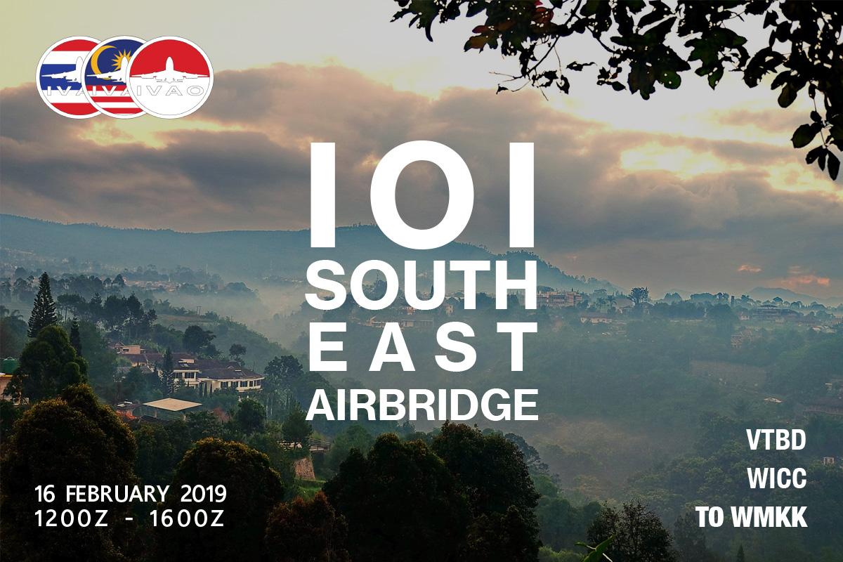 [HQ+ID+MY+TH] 101 EAST - Southeast Asia Airbridge